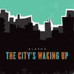 The City's Waking Up Single